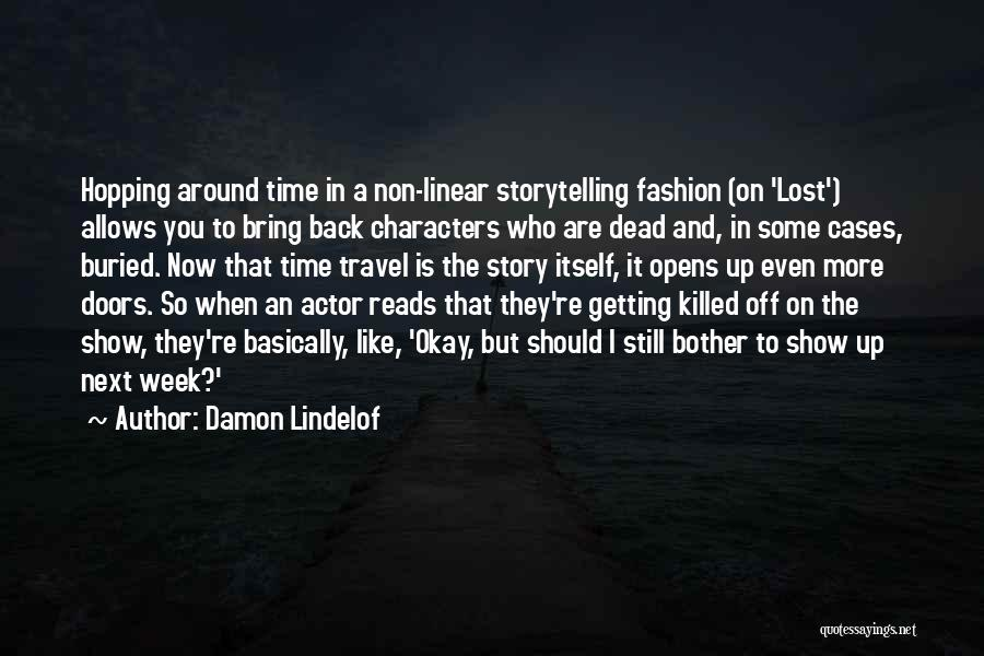 Linear Time Quotes By Damon Lindelof
