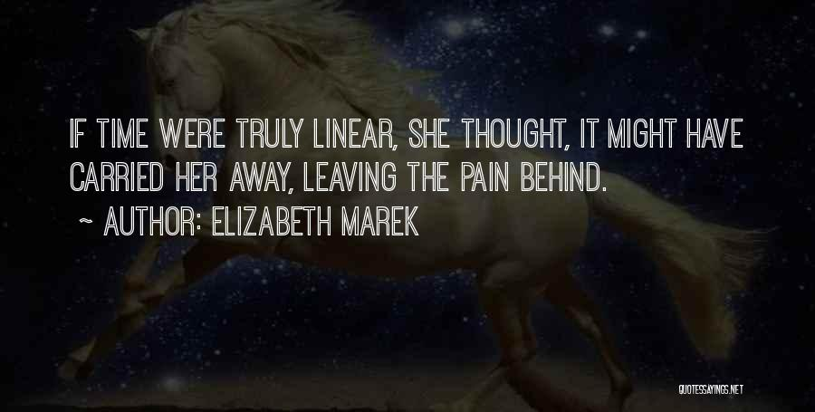 Linear Time Quotes By Elizabeth Marek