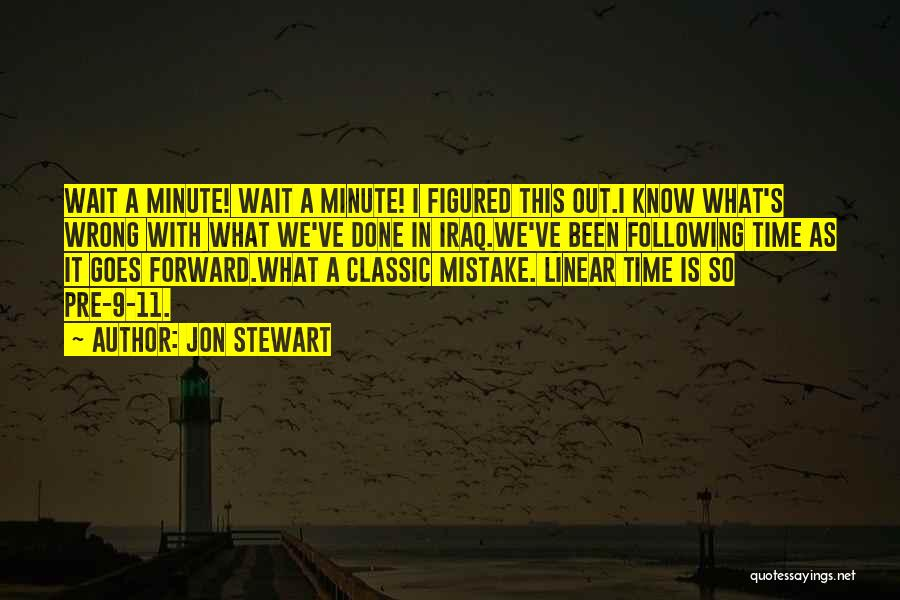 Linear Time Quotes By Jon Stewart