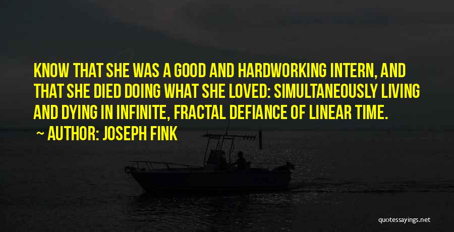Linear Time Quotes By Joseph Fink