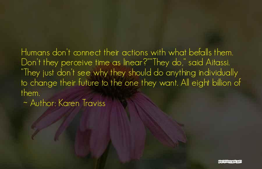 Linear Time Quotes By Karen Traviss