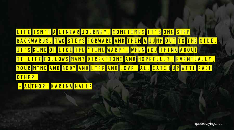 Linear Time Quotes By Karina Halle