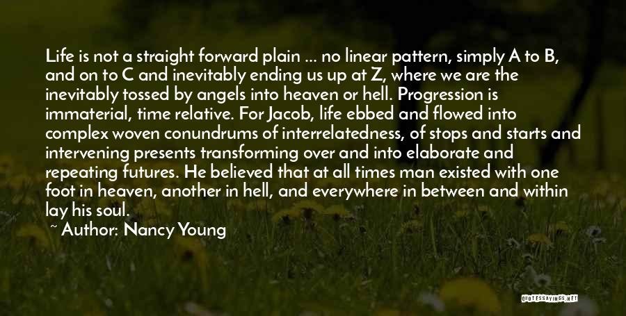 Linear Time Quotes By Nancy Young