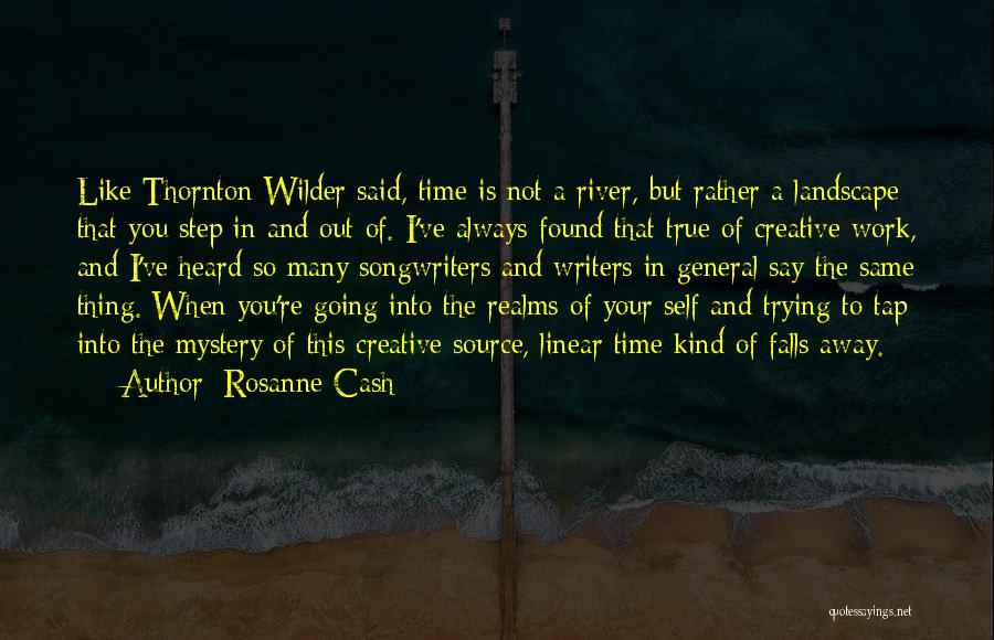 Linear Time Quotes By Rosanne Cash