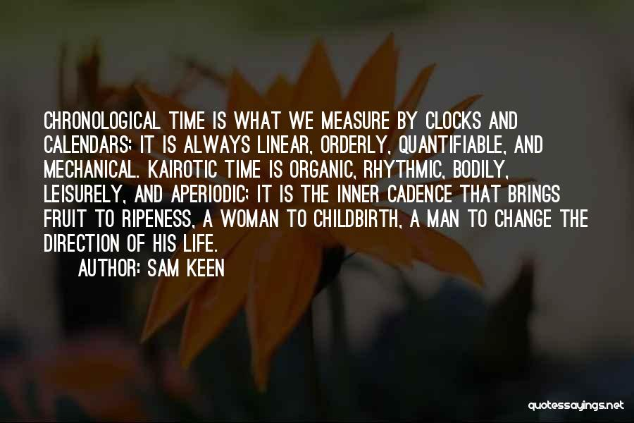 Linear Time Quotes By Sam Keen