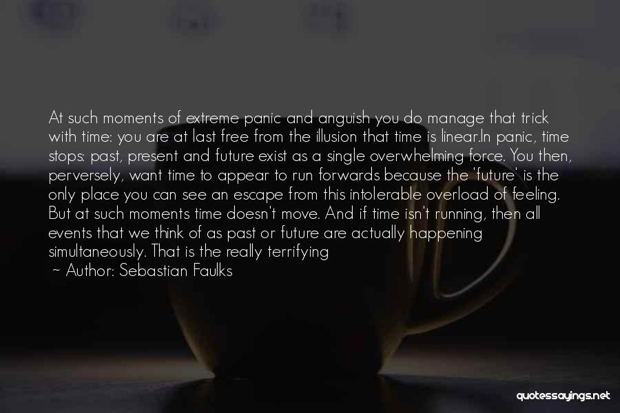 Linear Time Quotes By Sebastian Faulks