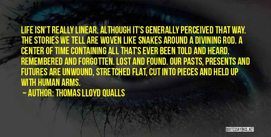 Linear Time Quotes By Thomas Lloyd Qualls