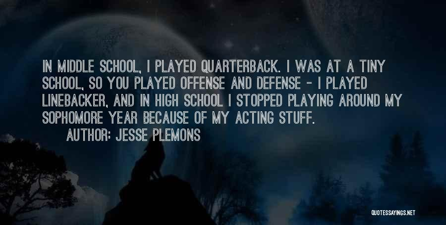 Linebacker Quotes By Jesse Plemons
