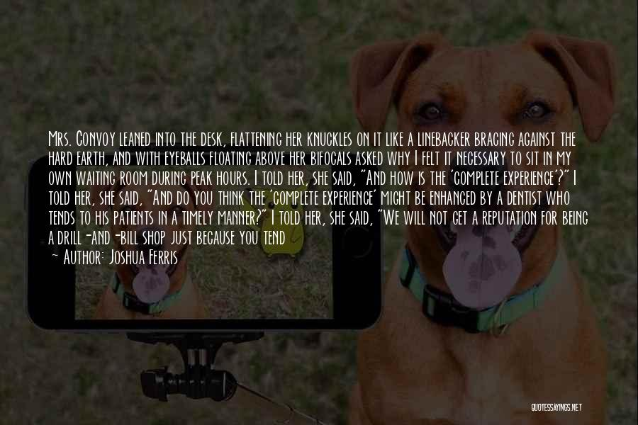 Linebacker Quotes By Joshua Ferris