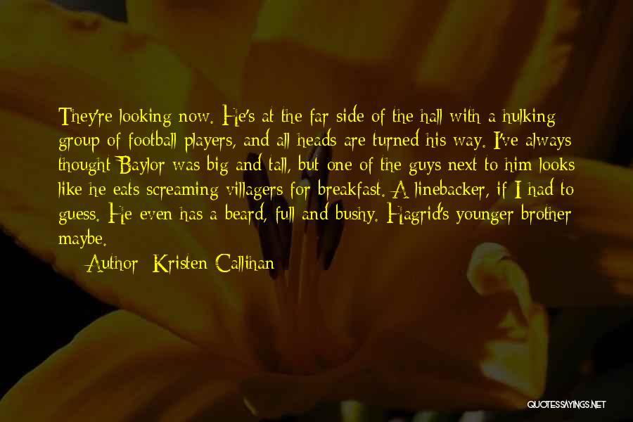 Linebacker Quotes By Kristen Callihan