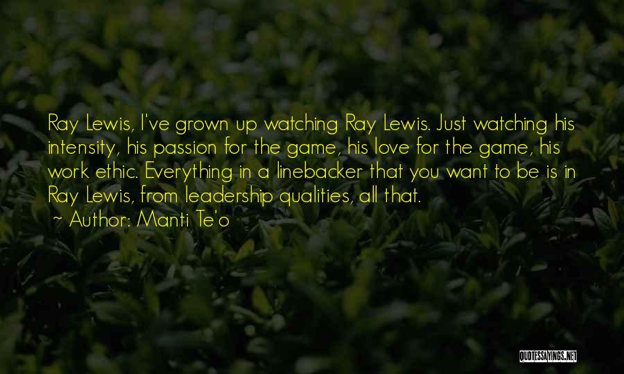 Linebacker Quotes By Manti Te'o