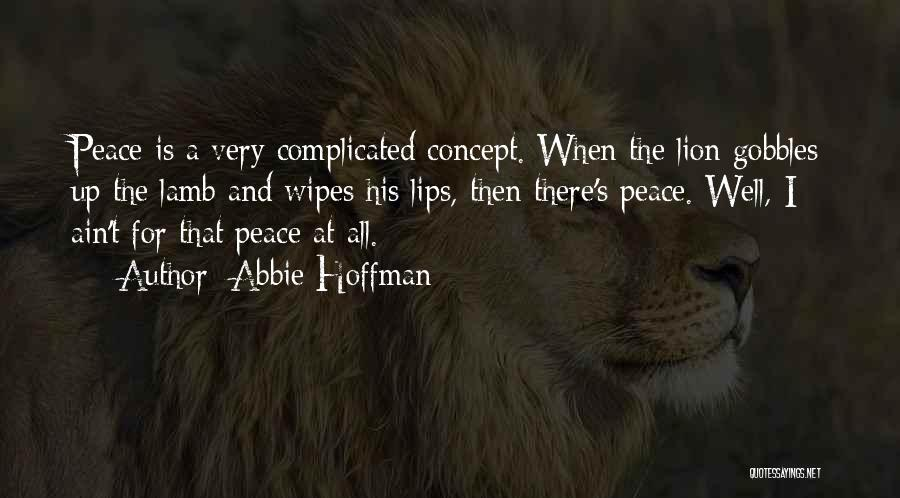 Lion And Lamb Quotes By Abbie Hoffman