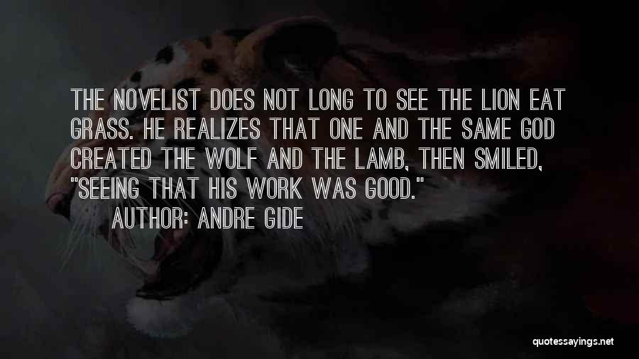 Lion And Lamb Quotes By Andre Gide