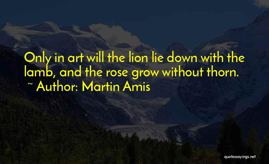 Lion And Lamb Quotes By Martin Amis
