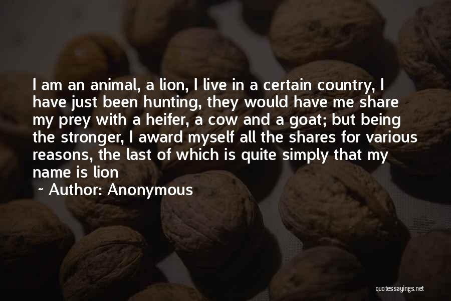 Lion Prey Quotes By Anonymous