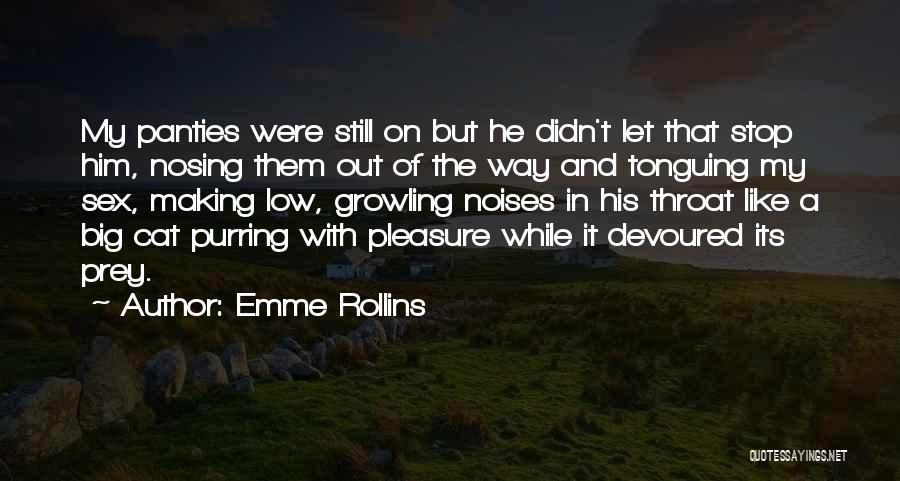 Lion Prey Quotes By Emme Rollins