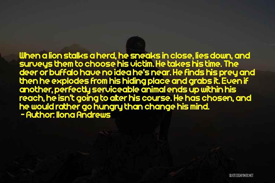 Lion Prey Quotes By Ilona Andrews