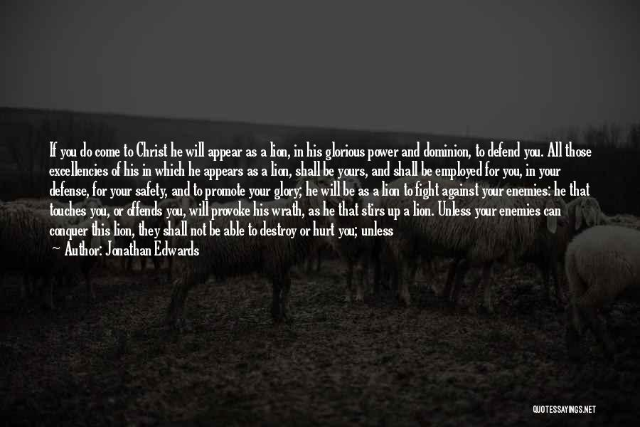 Lion Prey Quotes By Jonathan Edwards