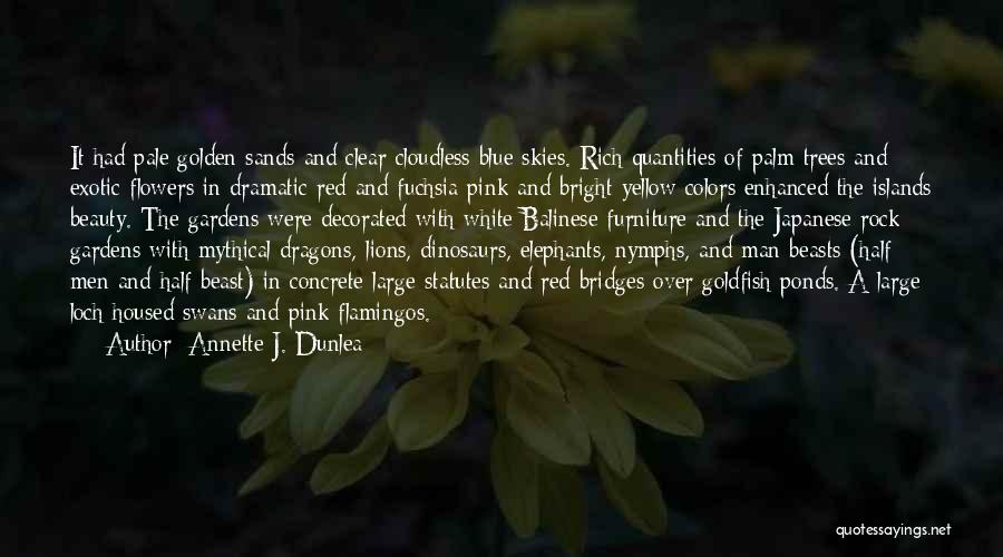 Lions And Beauty Quotes By Annette J. Dunlea