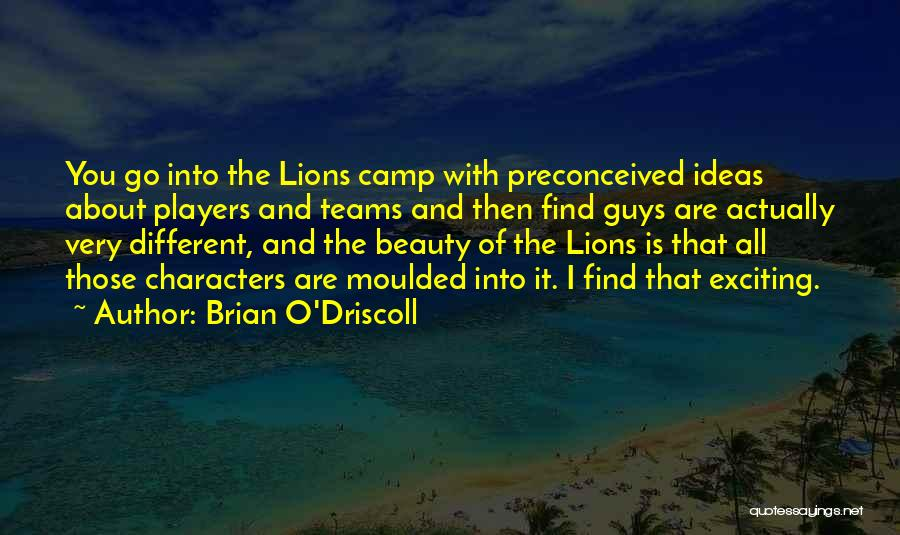 Lions And Beauty Quotes By Brian O'Driscoll