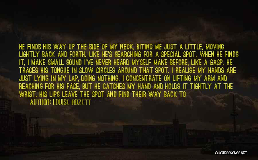Lip Biting Kiss Quotes By Louise Rozett