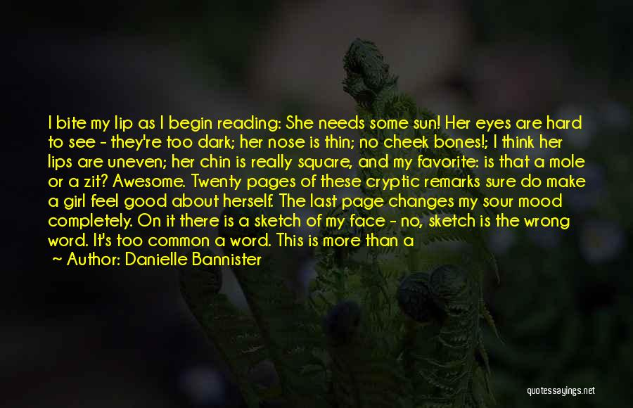 Lips Mole Quotes By Danielle Bannister