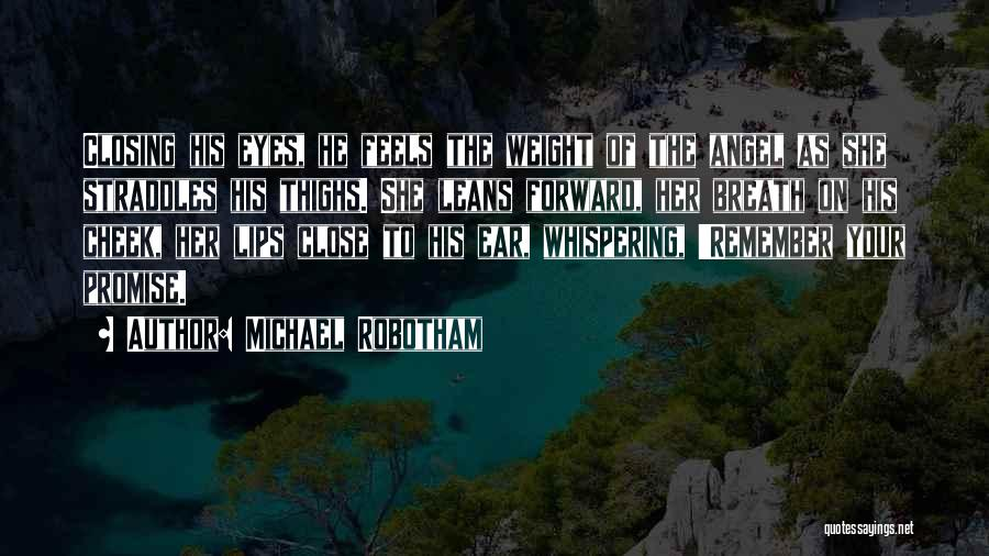 Lips Of An Angel Quotes By Michael Robotham