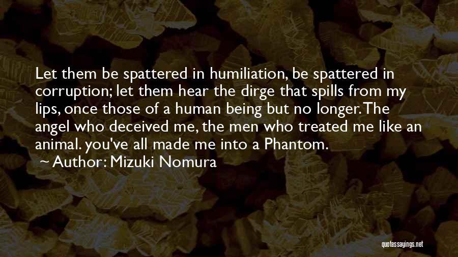 Lips Of An Angel Quotes By Mizuki Nomura