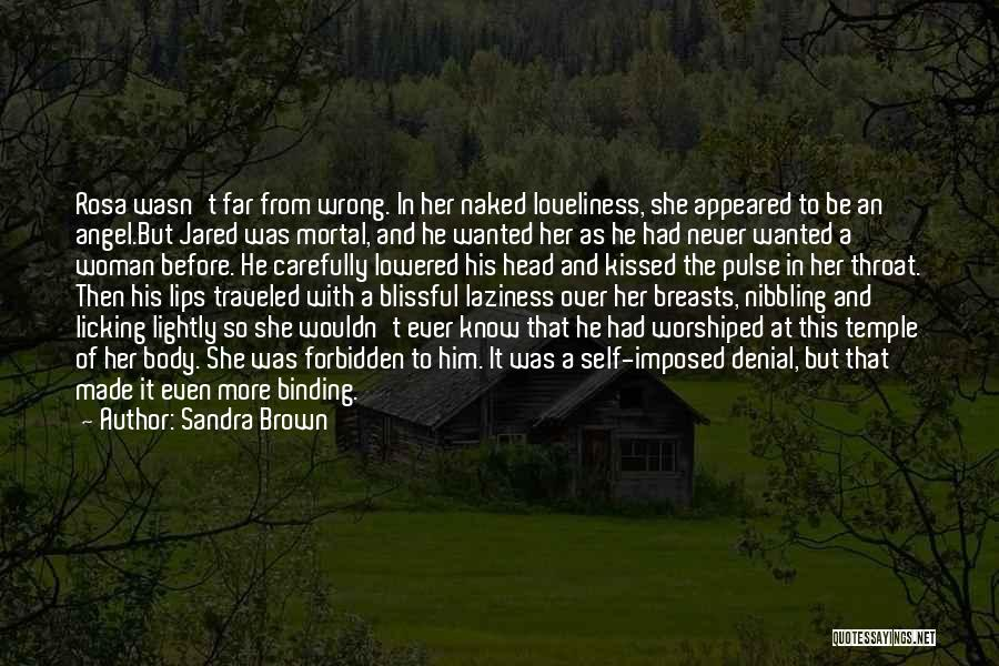 Lips Of An Angel Quotes By Sandra Brown