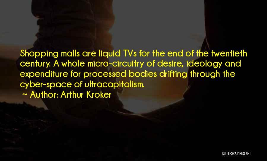 Liquid Quotes By Arthur Kroker