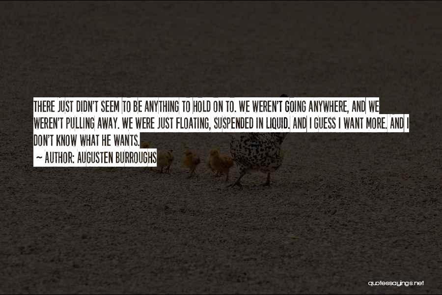 Liquid Quotes By Augusten Burroughs