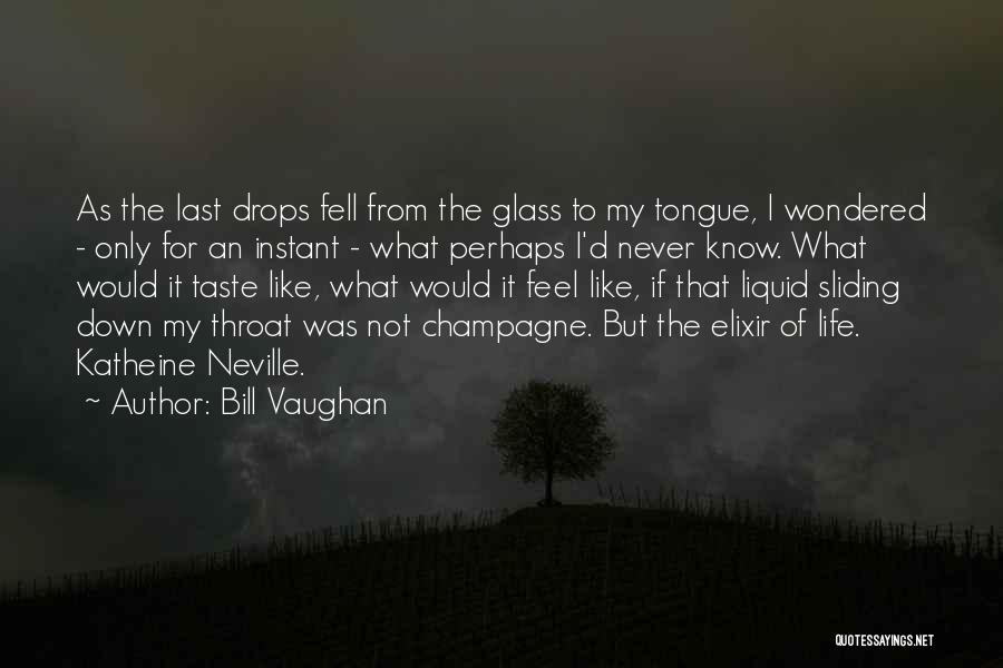 Liquid Quotes By Bill Vaughan