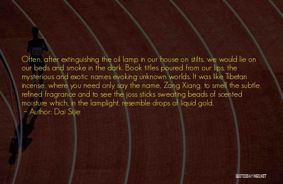 Liquid Quotes By Dai Sijie
