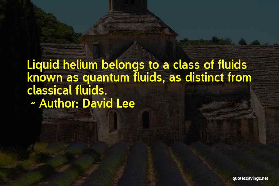 Liquid Quotes By David Lee