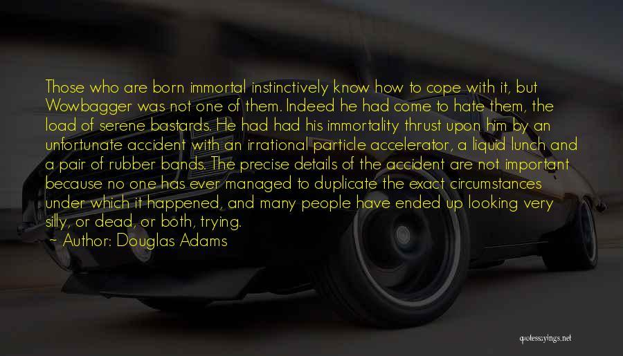 Liquid Quotes By Douglas Adams