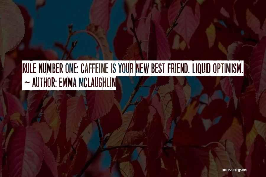 Liquid Quotes By Emma McLaughlin