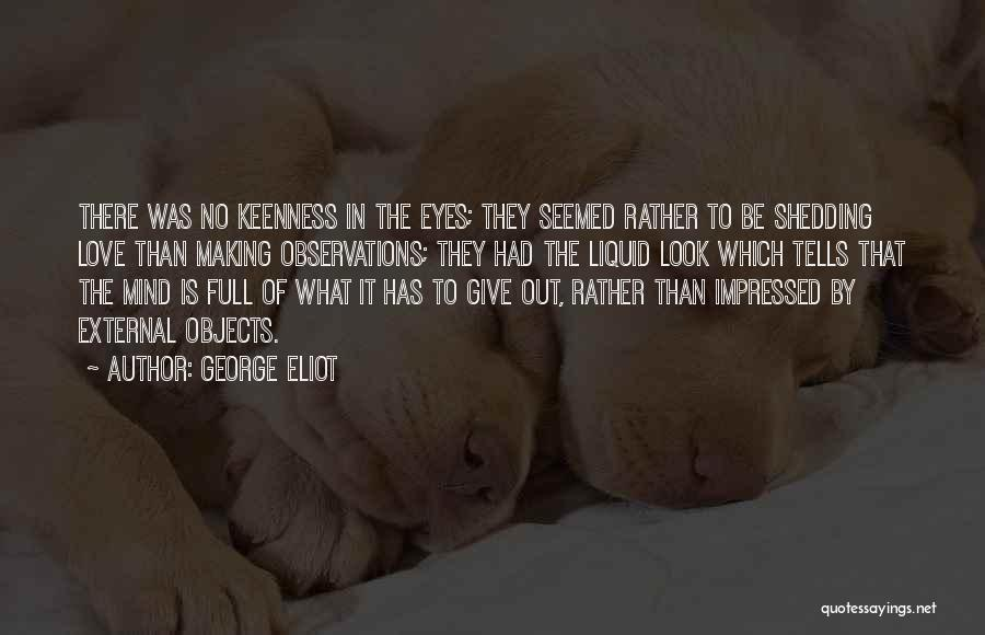 Liquid Quotes By George Eliot