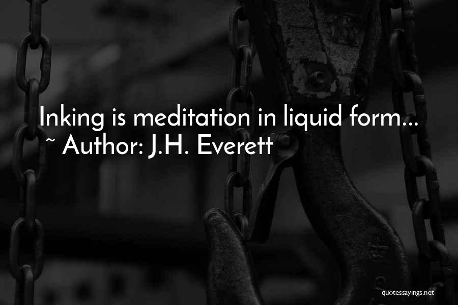 Liquid Quotes By J.H. Everett