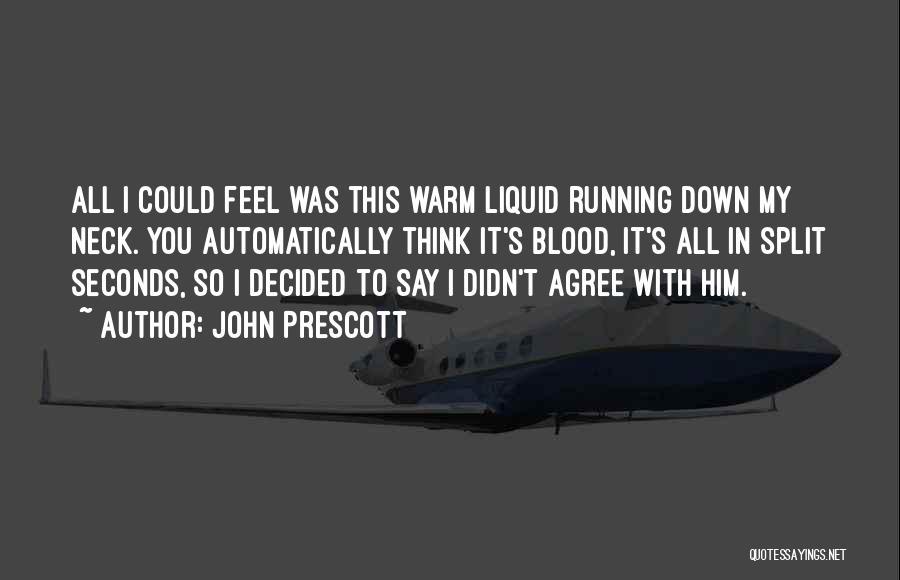 Liquid Quotes By John Prescott