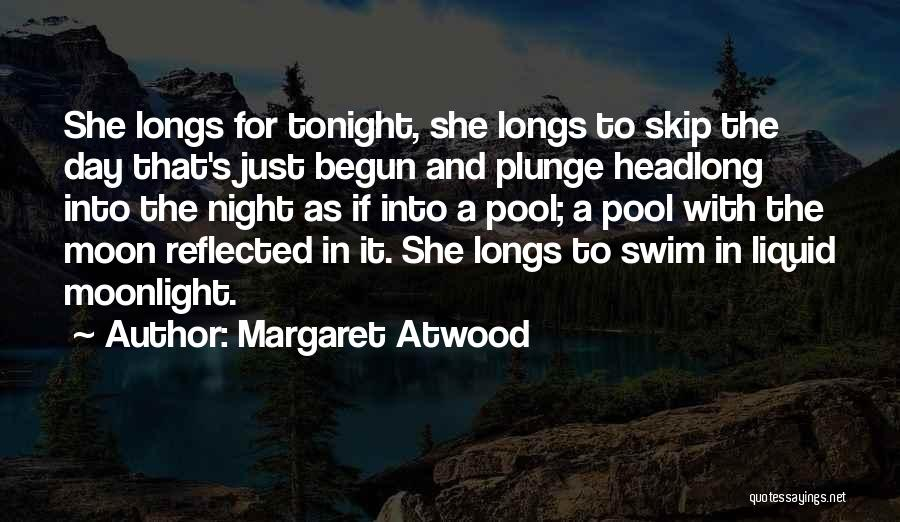 Liquid Quotes By Margaret Atwood