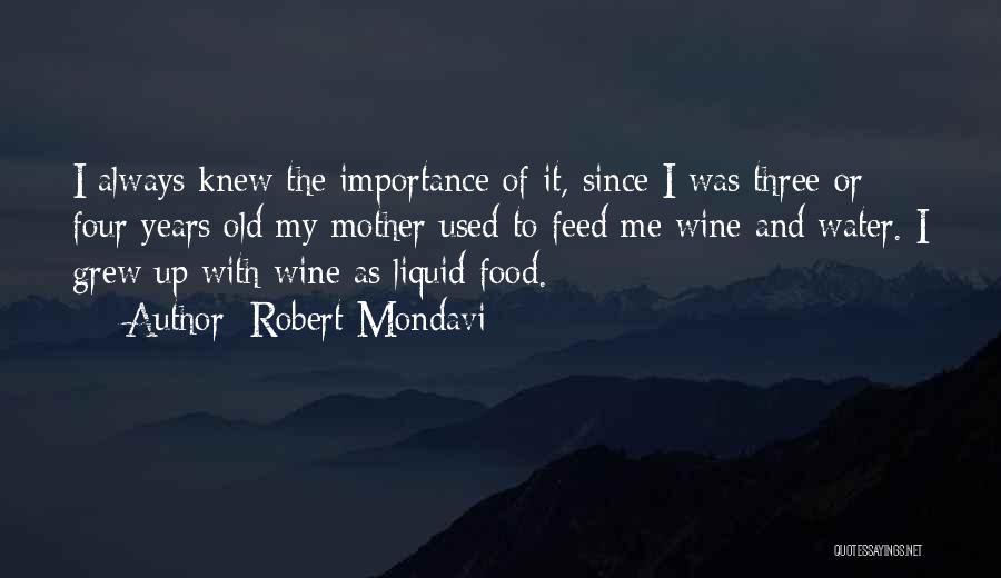 Liquid Quotes By Robert Mondavi
