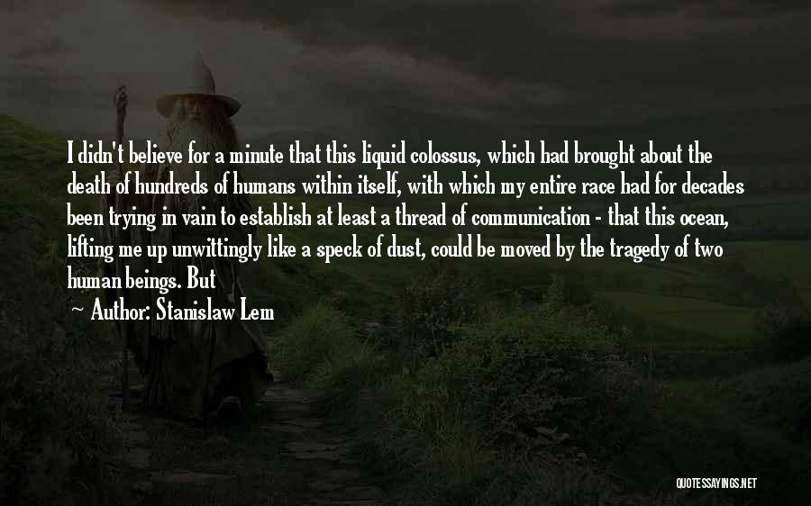 Liquid Quotes By Stanislaw Lem