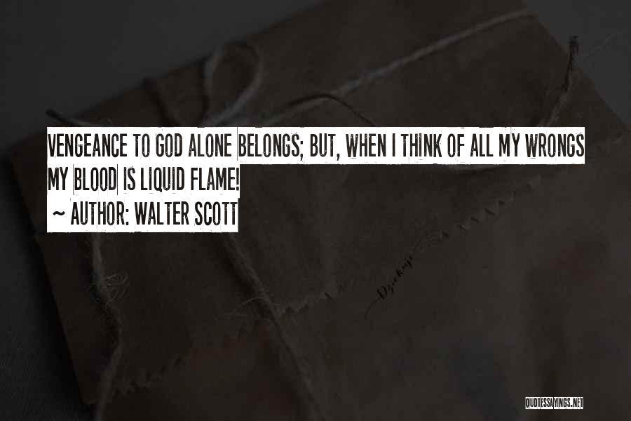 Liquid Quotes By Walter Scott