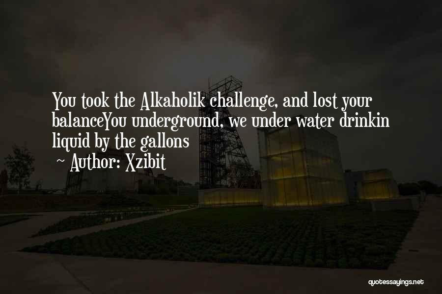 Liquid Quotes By Xzibit