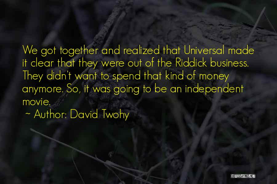 Lisa Bluder Quotes By David Twohy