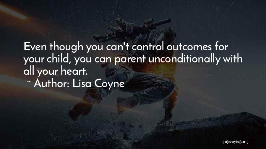 Lisa Coyne Quotes 1920332