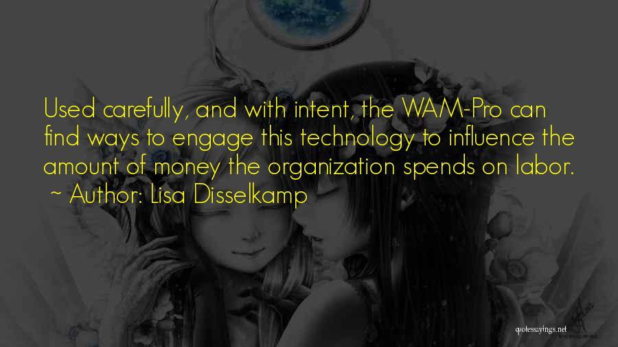 Lisa Disselkamp Quotes 307294