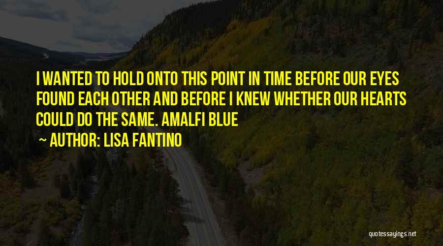 Lisa Fantino Quotes 1444250