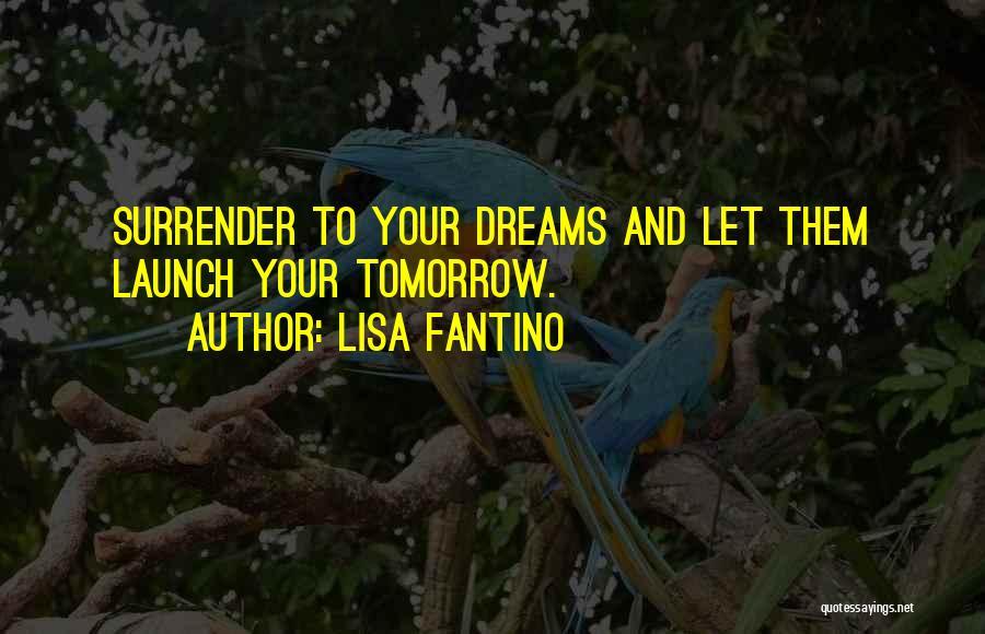 Lisa Fantino Quotes 1633944