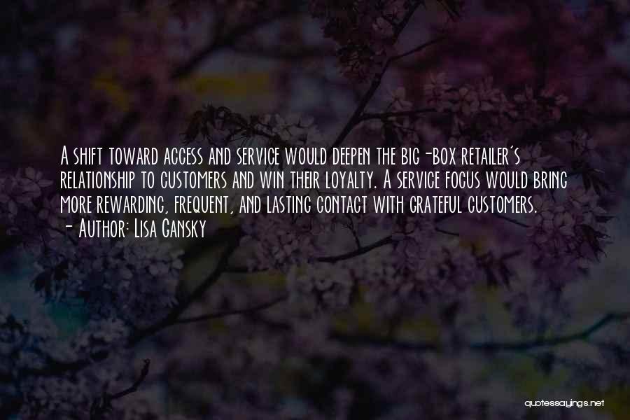Lisa Gansky Quotes 1009875